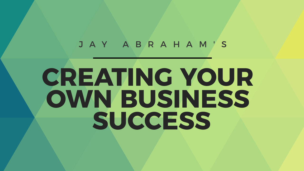 Creating Your Own Business Success